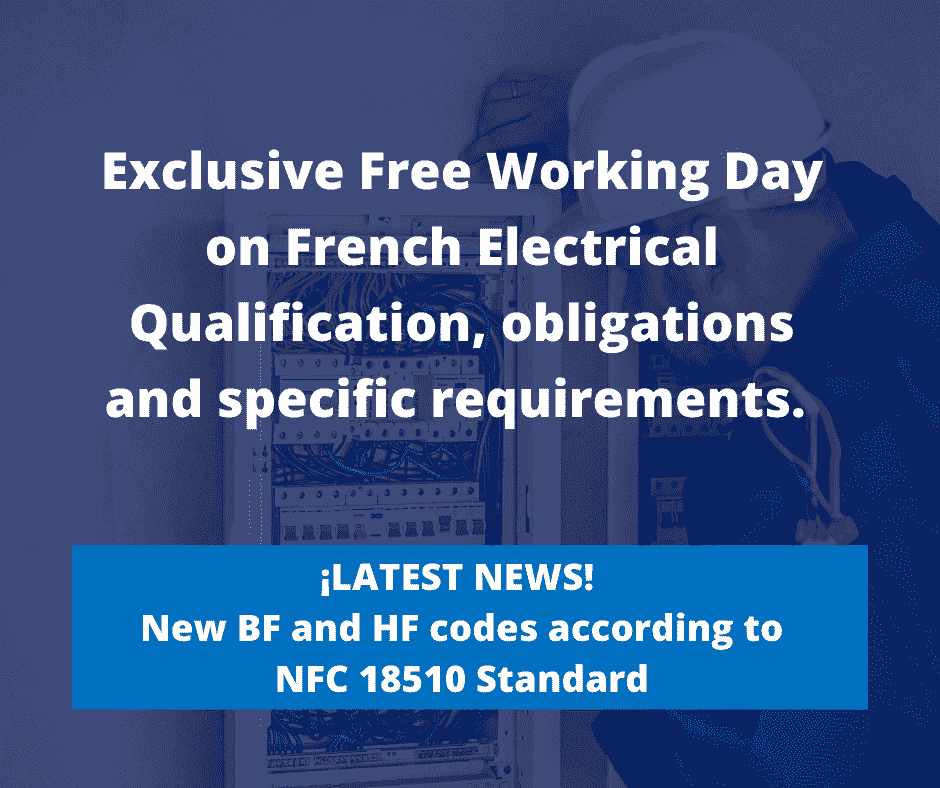 Exclusive Free Working Day on French Electrical Qualification